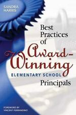 Best Practices of Award-Winning Elementary School Principals