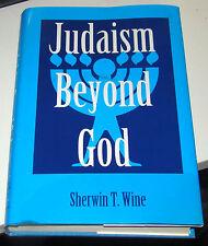 Judaism Beyond God by Sherwin T. Wine, KTAV Publishing House 1995 HCDJ