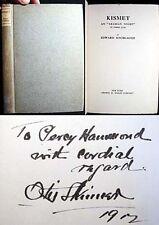 1911 SIGNED OTIS SKINNER KISMET INSCRIBED TO PERCY HAMMOND 1st ED