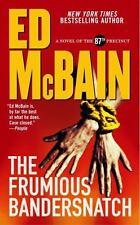 The Frumious Bandersnatch: A Novel of the 87th Precinct (87th Precinct Mysteries