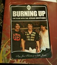 Burning Up on Tour with The Jonas Brothers  Hardcover 2008 First Edition