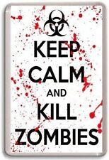 KEEP CALM AND KILL ZOMBIES Fridge Magnet