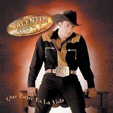 Ceja, Valentin : Que Padre Es La Vida CD