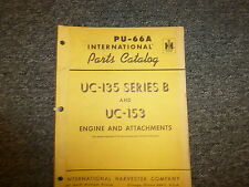 International Ih Uc135B and Uc153 Engine & Attachments Parts Catalog Manual Book