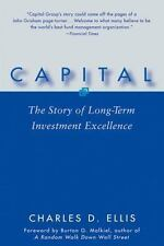 Capital : The Story of Long-Term Investment Excellenc.