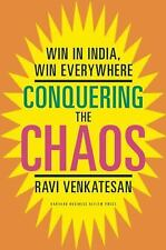 BRAND NEW  Conquering the Chaos: Win in India, Win Everywhere, by Ravi Venkate