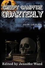 Creepy Campfire Quarterly : Issue #3: By Ludens, Adrian Cole, Melanie Dean, E...