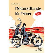 Motorradkunde für Fahrer Pflege Wartung Oldtimer Motorräder Albert Sachs Buch