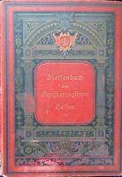 Ferdinand Dieffenbach Das Großherzogtum Hessen Vergangenheit und Gegenwart 1885