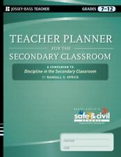 Teacher Planner for the Secondary Classroom: A Companion to Discipline in the Se