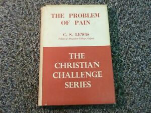 The Problem Of Pain by C S Lewis The Christian Challenge Series 1943