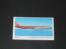 N°96 CP AIR DOUGLAS DC-8 MOD 63 L'AVIATION AVIONS AMERICANA MUNICH 1975 PANINI