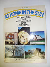 At Home in the Sun: An Open-House Tour of Solar Homes in the United States 1979
