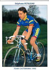 CYCLISME carte cycliste STEPHANE PETILLEAU équipe CASTORAMA  1995