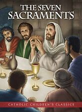 The Seven Sacraments- Aquinas Kids Picture Book  NEW (YC091) 32 Pages
