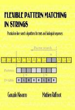 Flexible Pattern Matching in Strings: Practical On-Line Search-ExLibrary
