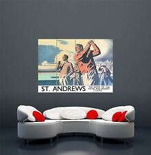 TRAVEL ST ANDREWS SCOTLAND GOLF SPORT ROYAL ANCIENT GAME GIANT ART POSTER WA447
