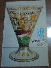 Verre vénitien en Tchécoslovaquie / Benatské sklo v ceskoslovenskych sbirkach
