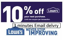 Three 3x Lowes 10% OFF3Coupons-InStore and Online-Fastest Delivery-