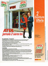 PUBLICITE ADVERTISING 094  1990  MAGASINS ATOL   opticiens