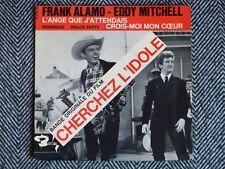 FRANK ALAMO - EDDY MITCHELL - Cherchez l'idole - 45T / EP