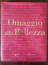 OMAGGIO ALLA BELLEZZA - AA.vv. - Gangemi - 2006
