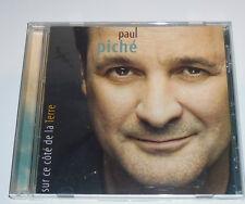 Paul piche sur ce cote de la terre 2009  CD