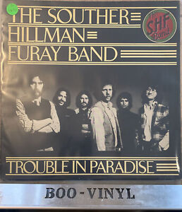 The Souther-Hillman-Furay Band – Trouble In Paradise Vinyl LP + Inner SYLA 8760