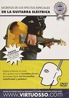 Virtuosso Efectos Especiales En La Guitarra Electrica