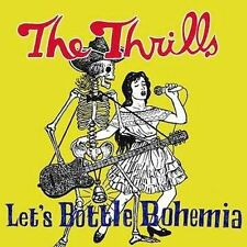 THE THRILLS Let's Bottle Bohemia CD