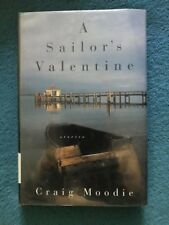 A Sailor's Valentine by Craig Moodie-Stated First Edition/DJ-1994
