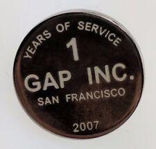 GAP Inc 1 years of service Pin San Francisco 2007 Award Employee Silver Clothing