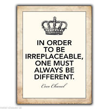 METAL SIGN WALL PLAQUE IN ORDER TO BE IRREPLACEABLE Coco Chanel Quote poster art