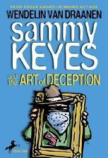Sammy Keyes and the Art of Deception (Sammy Keyes)