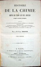 1842-1843 – HOEFER, HISTOIRE DE LA CHIMIE – CHIMICA ALCHIMIA MAGIA FARMACOLOGIA