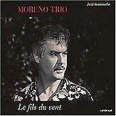 MORENO TRIO - LE FILS DU VENT NEW CD