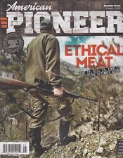 American Pioneer Premier Issue Volume 1, 2018 Ethical Meat