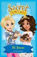 Pet Rescue: Book 15 (Secret Princesses), Banks, Rosie, Used Excellent Book