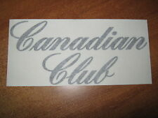 "CANADIAN CLUB - VINYL STICKER - IN ""BLACK"""