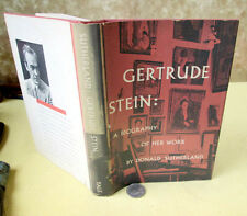 GERTRUDE STEIN;A BIOGRAPHY Of HER WORK,1951,Donald Sutherland,1st Ed,DJ