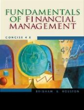 Fundamentals of Financial Management : Concise by Eugene F. Brigham and Joel...