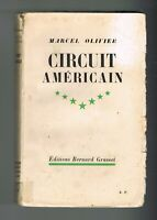CIRCUIT AMÉRICAIN - MARCEL OLIVIER - ÉDITIONS BERNARD GRASSET 1934 - DÉDICACÉ