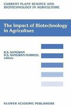 The Impact of Biotechnology on Agriculture 8 (2011, Paperback)