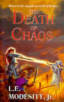 THE DEATH OF CHAOS., Modesitt, L.E. Jr., Used; Very Good Book