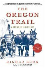 The Oregon Trail : An American Journey by Rinker Buck (2015, Hardcover)