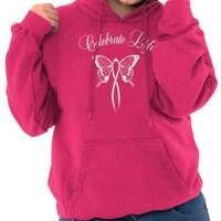 Celebrate Life Butterfly Spiritual Uplifting Womens Hooded Pullover Sweatshirt
