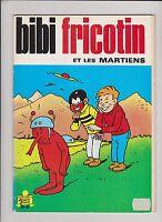 Bibi Fricotin n°46. Et les martiens. SPE  réédition 1986