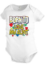 BORN TO LOVE MY AUNT Family funny Infant Baby Bodysuit Snapsuit Girl Boy KP181