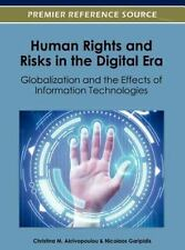 Human Rights and Risks in the Digital Era: Globalization and the Effects of Info