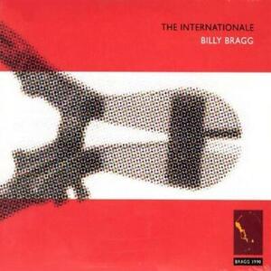 BILLY BRAGG The Internationale CD NEW